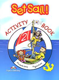 Set Sail! 2: Activity Book