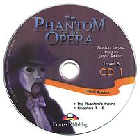 The Phantom of the Opera: CD 1: Level 5 (аудиокнига CD)