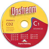 Upstream: Advanced C1: Student's CD 2 (аудиокурс на CD)