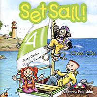 Set Sail! 4: Class CDs (аудиокурс на 2 CD)