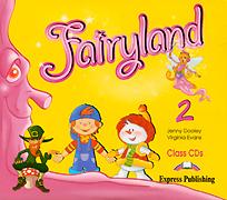 Fairyland 2: Class CDs (аудиокурс на 2 CD)