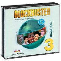 Blockbuster 3: Class CDs (аудиокурс на 4 CD)