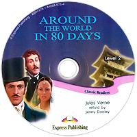 Around the World in 80 Days: Level 2: Classic Readers (аудиокурс CD)