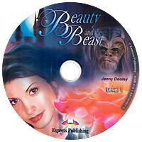 Beauty and the Beast: Level 1 (аудиокурс CD)