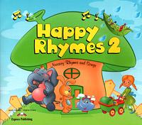 Happy Rhymes 2: Nursery Rhymes and Songs
