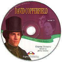 David Copperfield: Level 3 (аудиокнига CD)