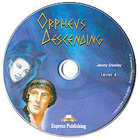 Orphevs Descending: Level 4 (аудиокурс CD)