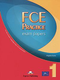 FCE Practice Exam Papers 1: Student's Book