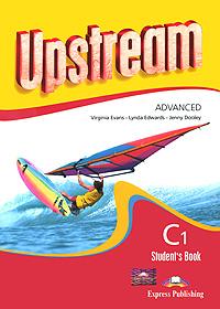 Upstream: Advanced C1: Student's Book