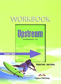 Upstream: Elementary A2: Workbook: Teacher's Book