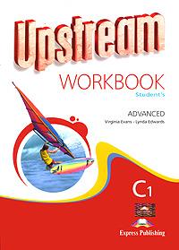 Upstream: Advanced C1: Workbook: Student's