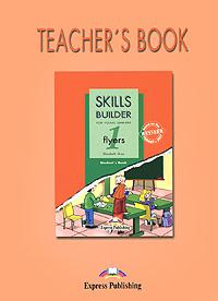 Skills Builder: Flyers 1: Teacher's Book