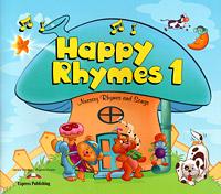 Happy Rhymes 1: Nursery Rhymes and Songs