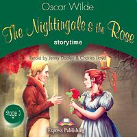 The Nightingale and the Rose (аудиокурс CD)