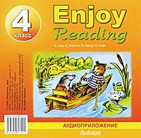 Enjoy Reading. 4 класс (аудиокурс на CD)