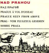 Nad Prahou / Над Прагой / Prague a vol d'oiseau / Prague seen from above / Prag - vom flugzeug Gesehen / Sobre Praga