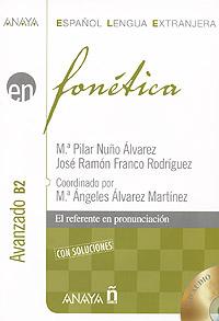 Fonetica: Avanzado B2 (+ CD-ROM)