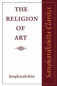 The Religion of Art. Sangharakshita