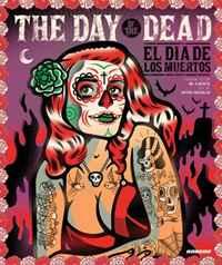 The Day of the Dead: El Dia De Los Muertos. Antoni Cadafalch