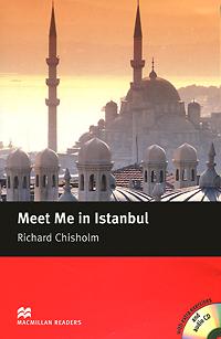 Meet Me in Istanbul: Intermediate Level (+ 2 CD-ROM)