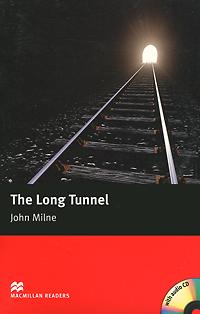 The Long Tunnel: Beginner Level (+ CD-ROM)