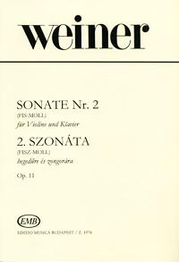 Weiner: Sonate Nr.2 (Fis-Moll) fur Violine und Klavier