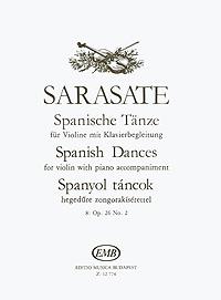 Sarasate: Spanische Tanze fur Violine mit Klavierbegleitung: 8: Op. 26 No. 2
