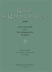 Kodaly: Romance lyrique (1898): Pour violoncelle avec l'accompagnement de piano