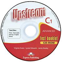 Upstream: Advanced C1: Test Booklet (аудиокурс на CD)