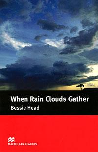 When Rain Clouds Gather: Intermadiate Level