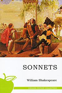 William Shakespeare: Sonnets/Сонеты. на англ. языке