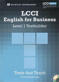 LCCI English for Business: Level 1: Testbuilder (+ CD-ROM)