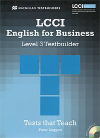LCCI English for Business: Level 3: Testbuilder (+ CD-ROM)