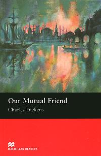 Our Mutual Friend: Upper Level