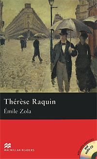 Therese Raquin: Intermediate Level (+ 3 CD-ROM)
