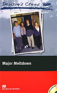 Dawson's Creek 3: Major Meltdown: Elementary Level (+ CD-ROM)