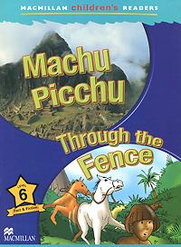 Machu Picchu: Through the Fence: Level 6
