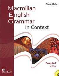 Macmillan English Grammar in Context: Essential Level: With Key (+ CD-ROM)