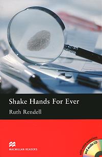 Shake Hands Forever Pack: Intermediate Level (+ 2 CD-ROM)12296407Убийство Анжелы Хэтхолл было тщательно спланировано. Единственная улика - отпечаток пальца со шрамом, похожим на букву L. Детектив Рэг Уэксфорд подозревает в убийстве мужа Анжелы Роберта Хэтхолла. Но один вопрос волнует детектива особенно - кто та таинственная женщина, с которой, как уверен Уэксфорд, Роберт Хэтхолл встречается? Есть ли у нее на пальце шрам в виду буквы L?