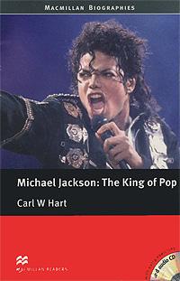 Michael Jackson: The King of Pop: Pre-intermediate Level (+ 2 CD-ROM)
