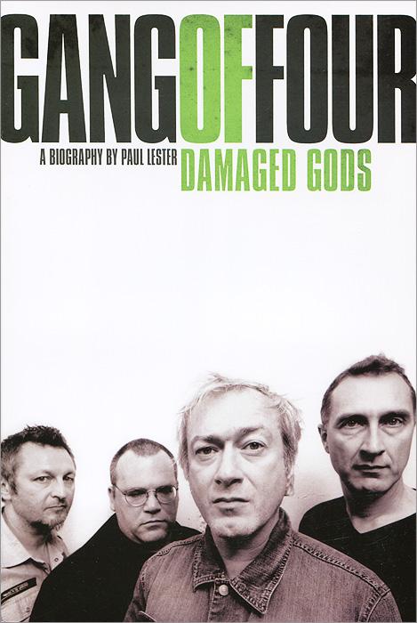 Gang of Four: Damaged Gods