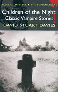 Children of Night: Classic Vampire Stories