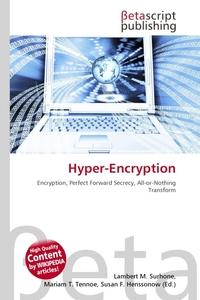 Hyper-Encryption. Lambert M. Surhone