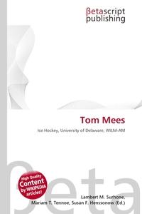 Tom Mees. Lambert M. Surhone