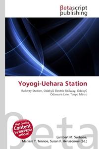 Yoyogi-Uehara Station. Lambert M. Surhone