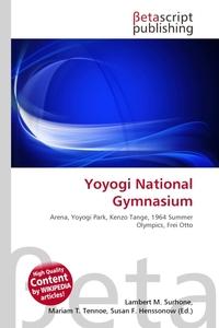 Yoyogi National Gymnasium. Lambert M. Surhone