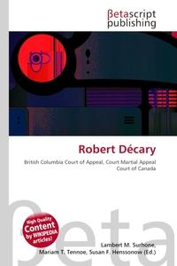 Robert Decary. Lambert M. Surhone
