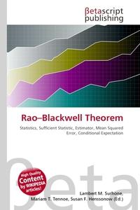 Rao–Blackwell Theorem. Lambert M. Surhone