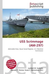 USS Scrimmage (AM-297). Lambert M. Surhone