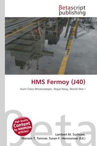 HMS Fermoy (J40). Lambert M. Surhone